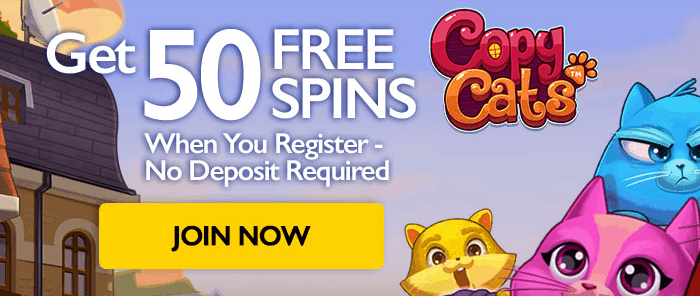50 Free Spins on Copy Cats No Deposit Required